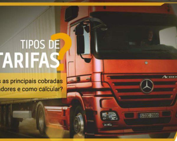 Quais as principais tarifas cobradas por transportadores e como calcular?