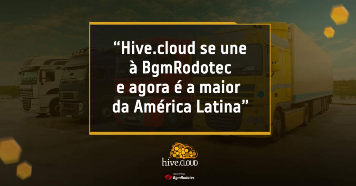 Hive.cloud se une à BgmRodotec e agora é a maior da América Latina