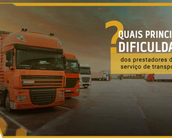 Quais são as principais dificuldades dos prestadores de serviço de transporte?