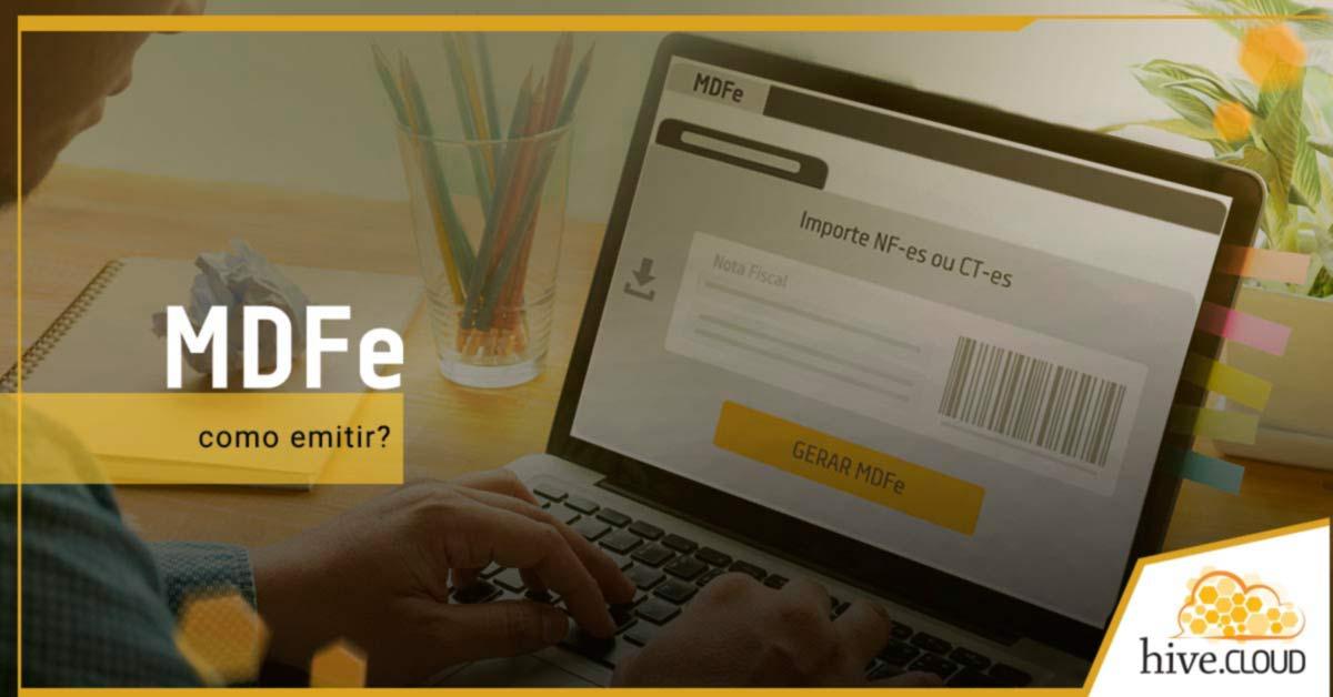 Como emitir o MDFe? | Hive.cloud