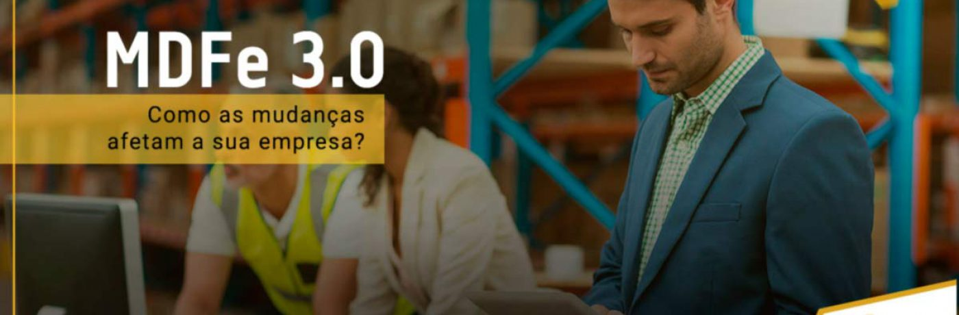 MDFe 3.0: Como as mudanças afetam a sua empresa?