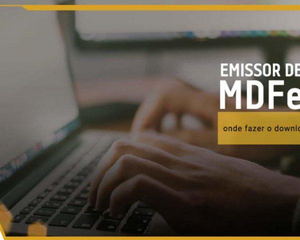 Emissor do MDFe: Onde fazer o download?