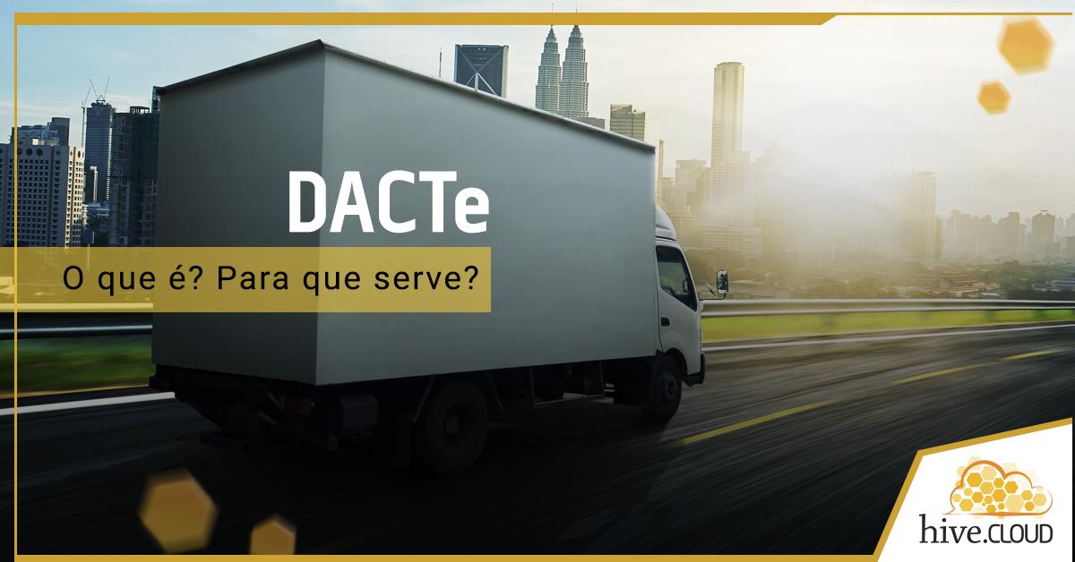 Para que serve o DACTE? | Hive.cloud