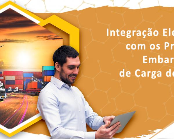 Integração Eletrônica com os Principais Embarcadores de Carga do Brasil