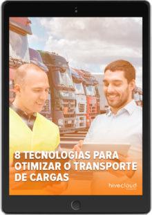 8 Tecnologias para Otimizar o Transporte de Cargas