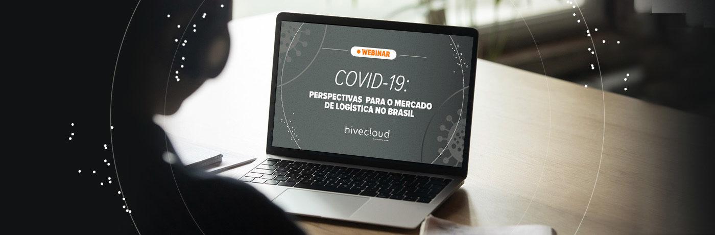 Hivecloud promove webinar de logística sobre os impactos da Covid-19 no setor